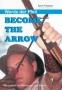 Become the arrow